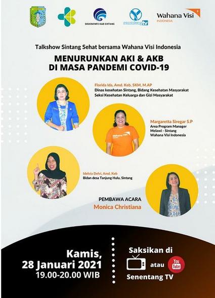 Saksikan Talkhsow Sintang Sehat Bersama Wahana Visi Indonesia seri 4 : Menurunkan AKI & AKB Di Masa Pandemi COVID-19
